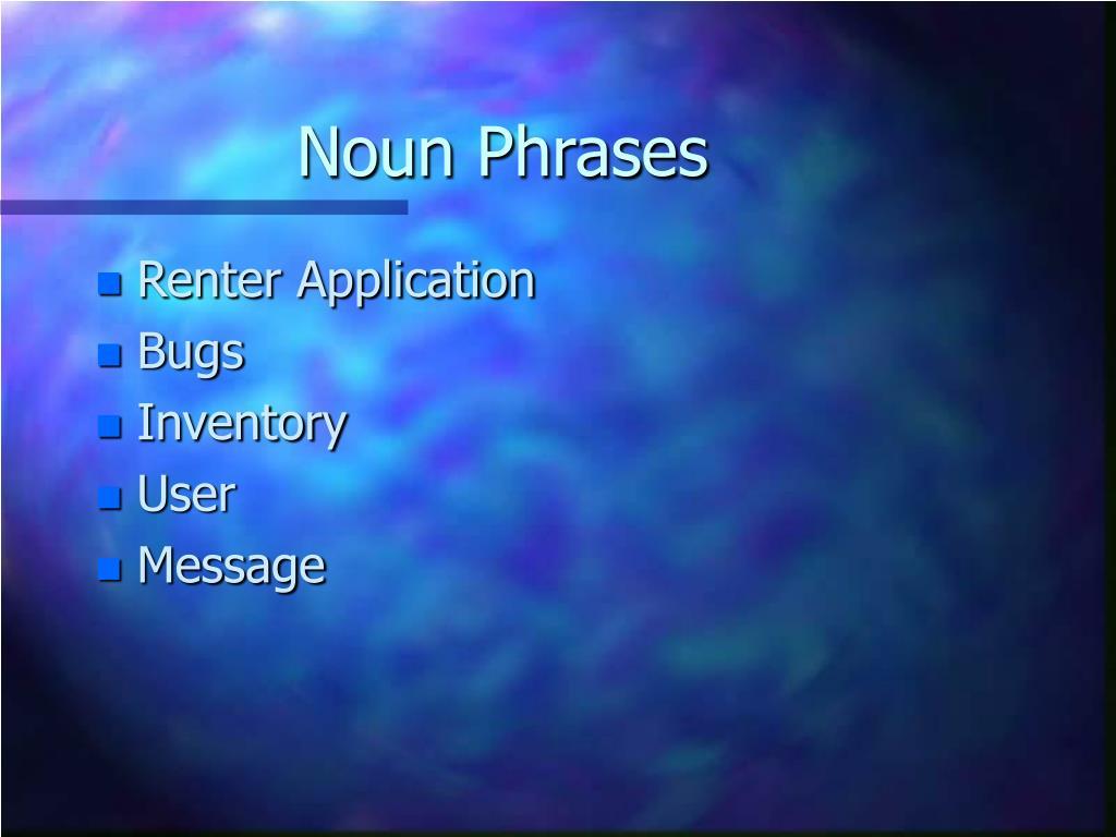 Noun Phrases