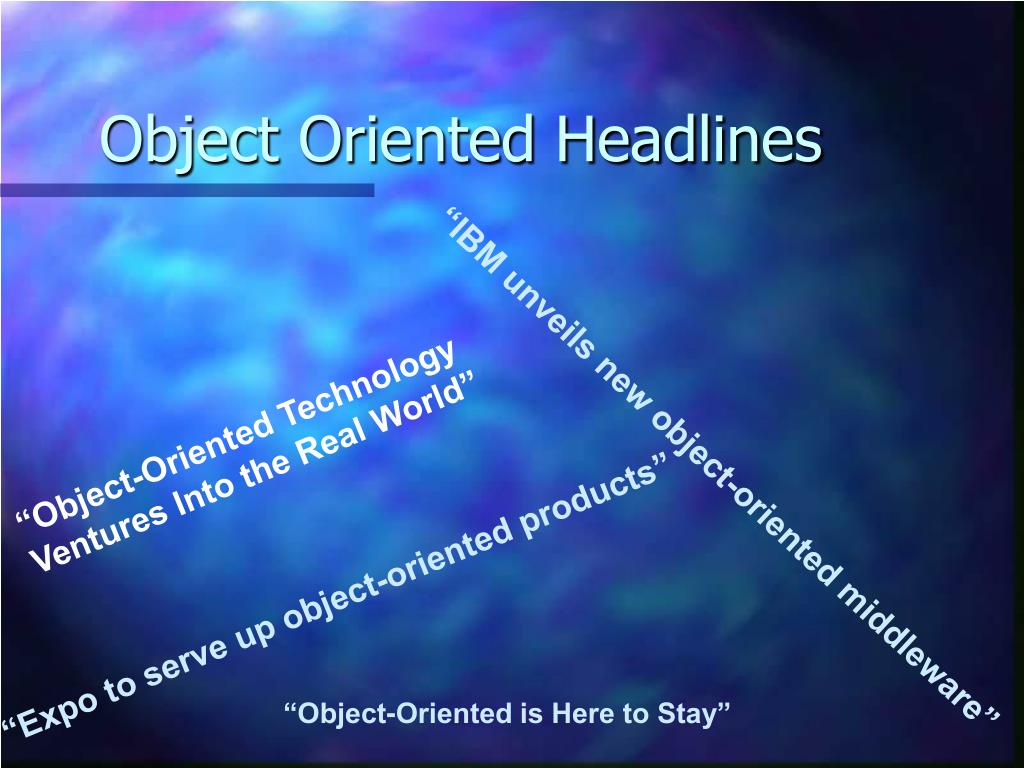 Object Oriented Headlines