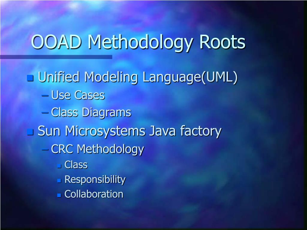 OOAD Methodology Roots