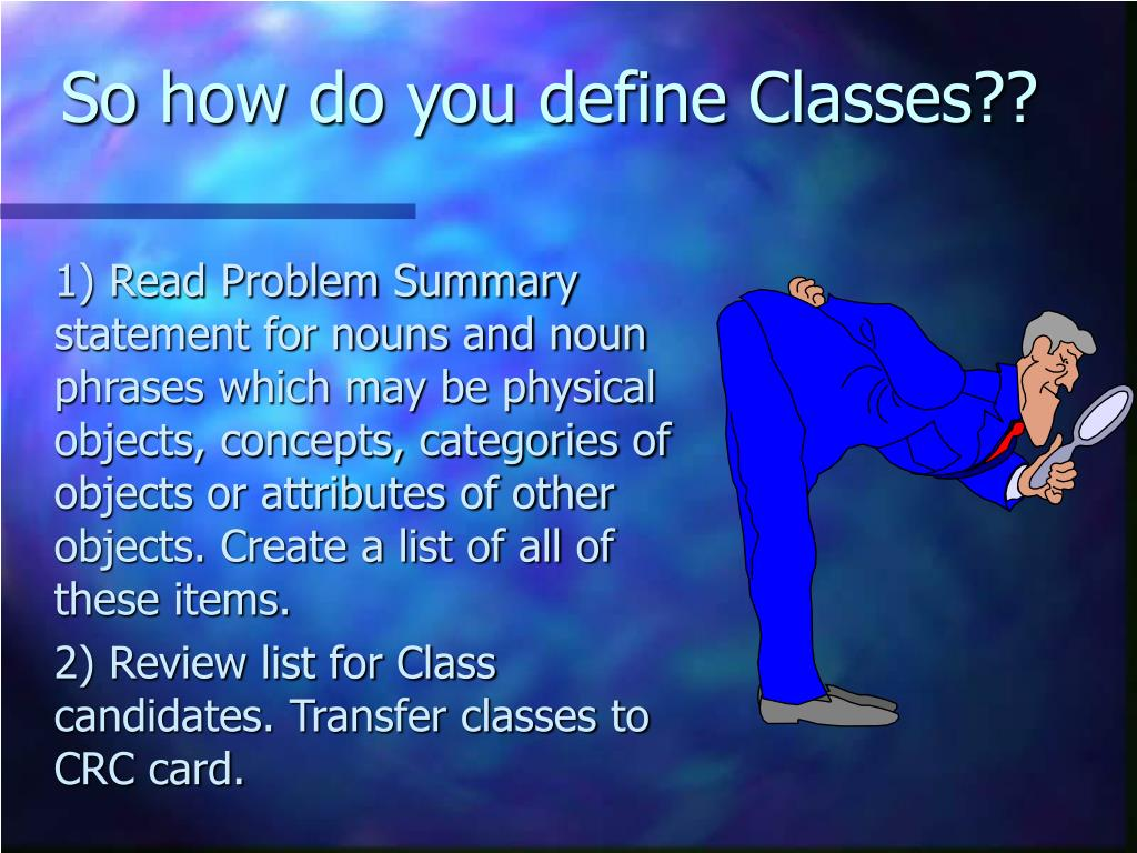 So how do you define Classes??