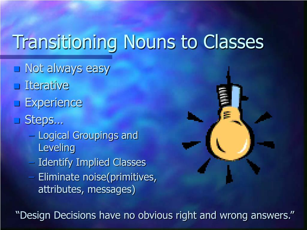 Transitioning Nouns to Classes