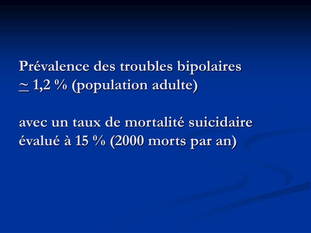 Prévalence des troubles bipolaires