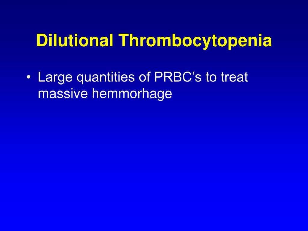 Dilutional Thrombocytopenia