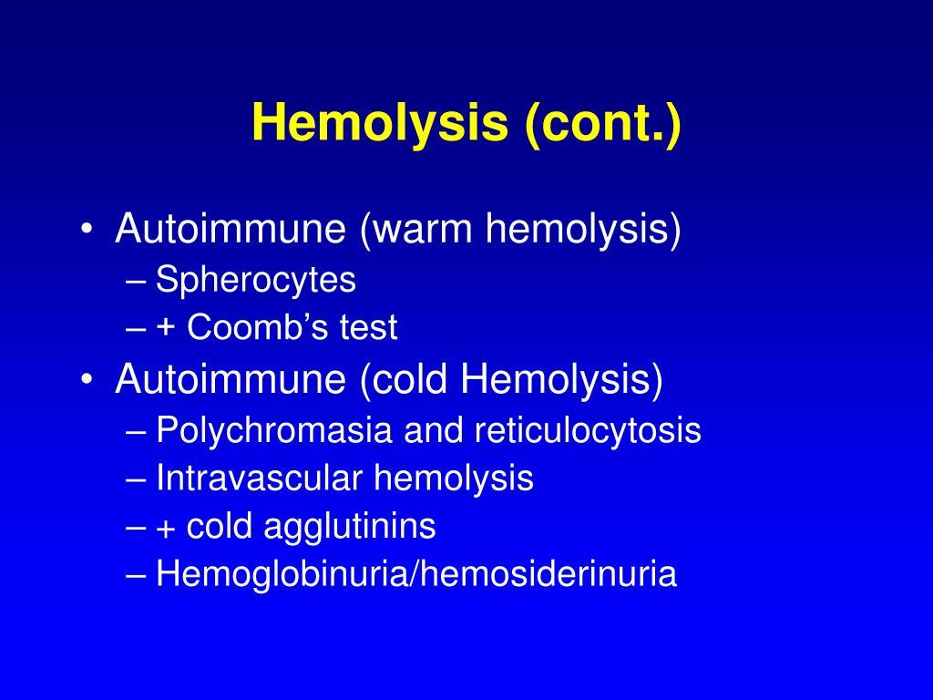 Hemolysis (cont.)