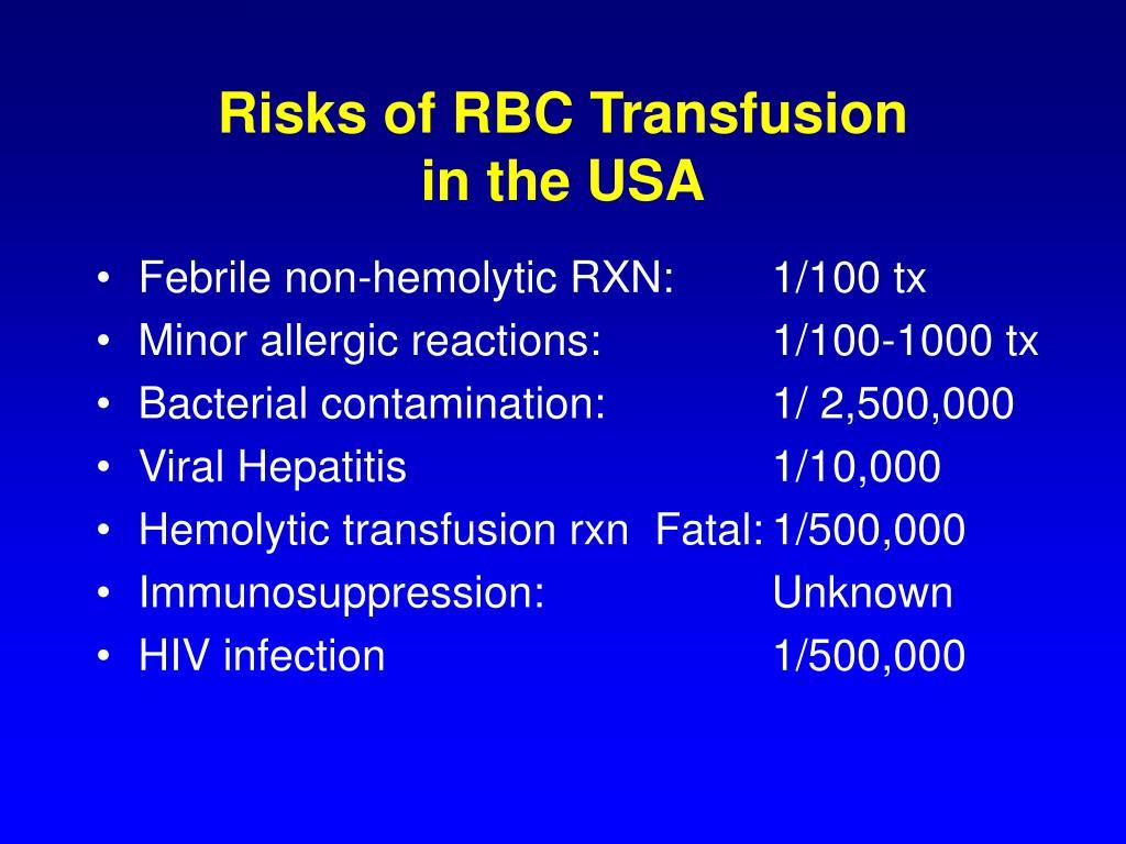 Risks of RBC Transfusion