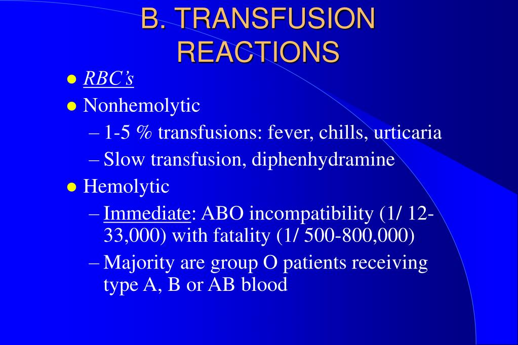 B. TRANSFUSION REACTIONS