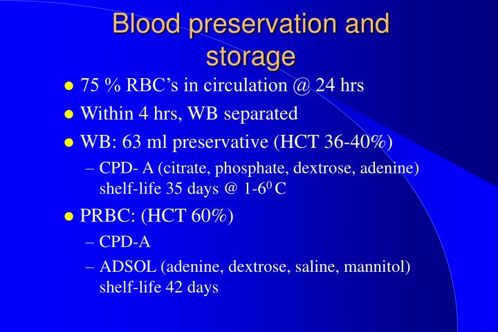 Blood preservation and storage