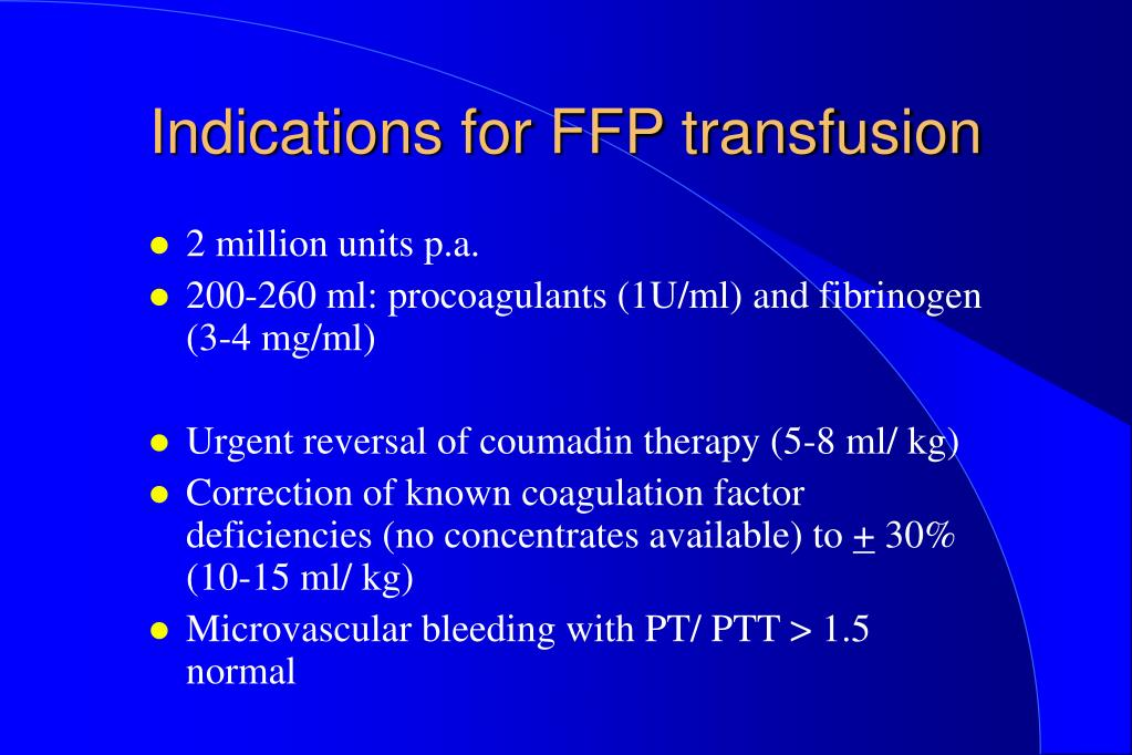 Indications for FFP transfusion