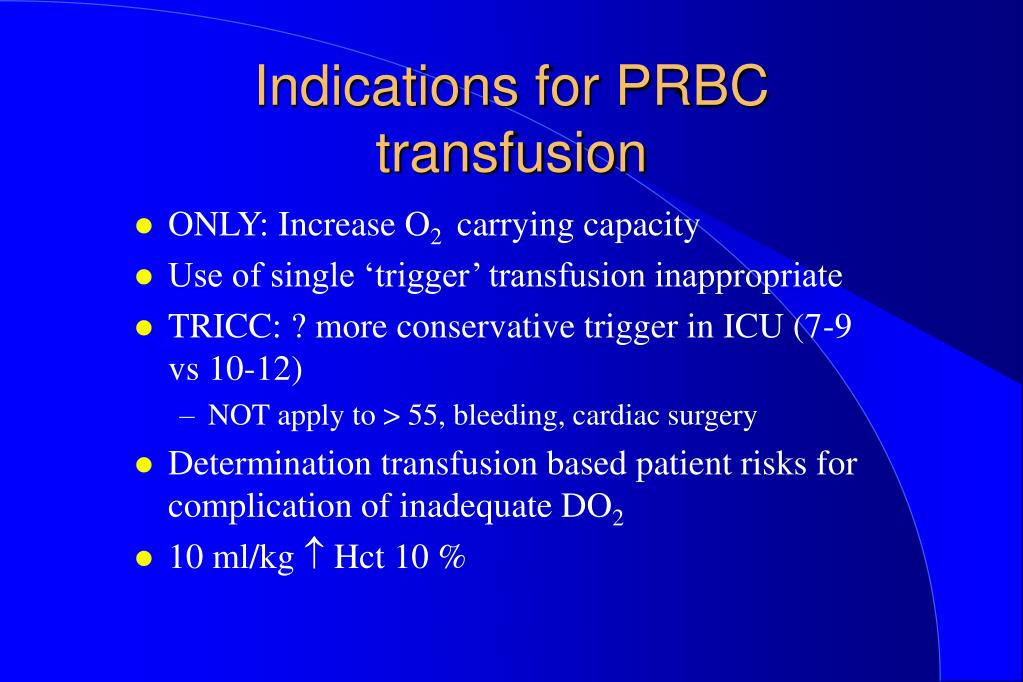 Indications for PRBC transfusion