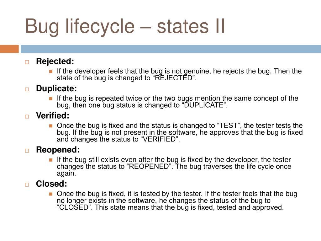 Bug lifecycle – states II
