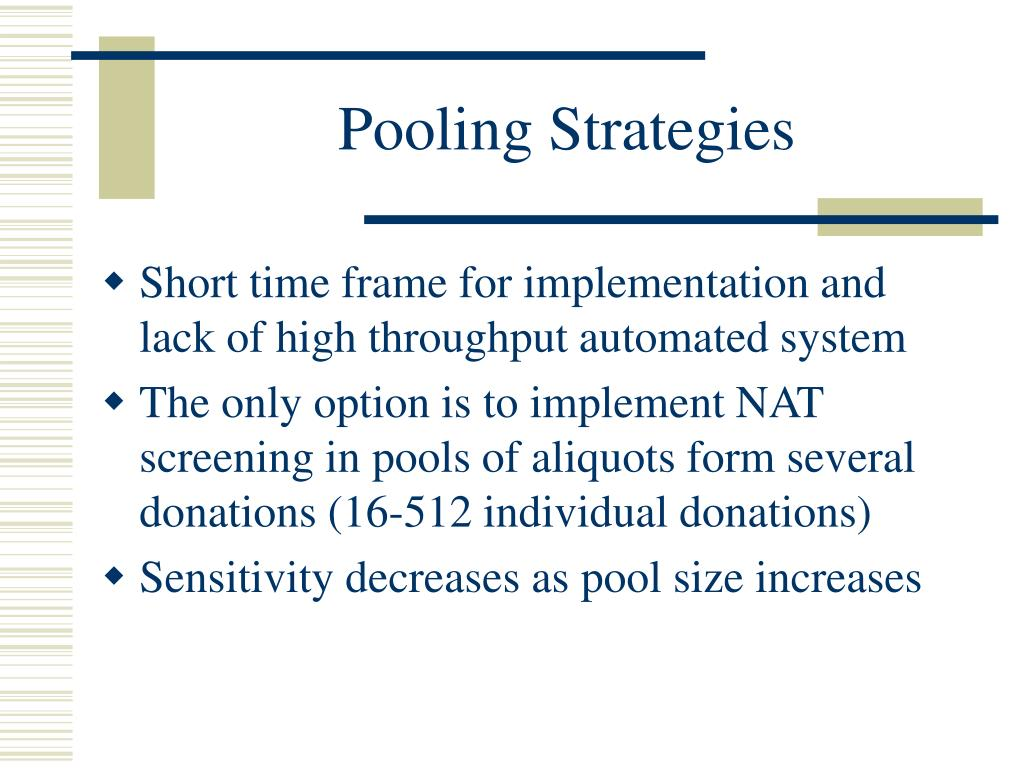 Pooling Strategies
