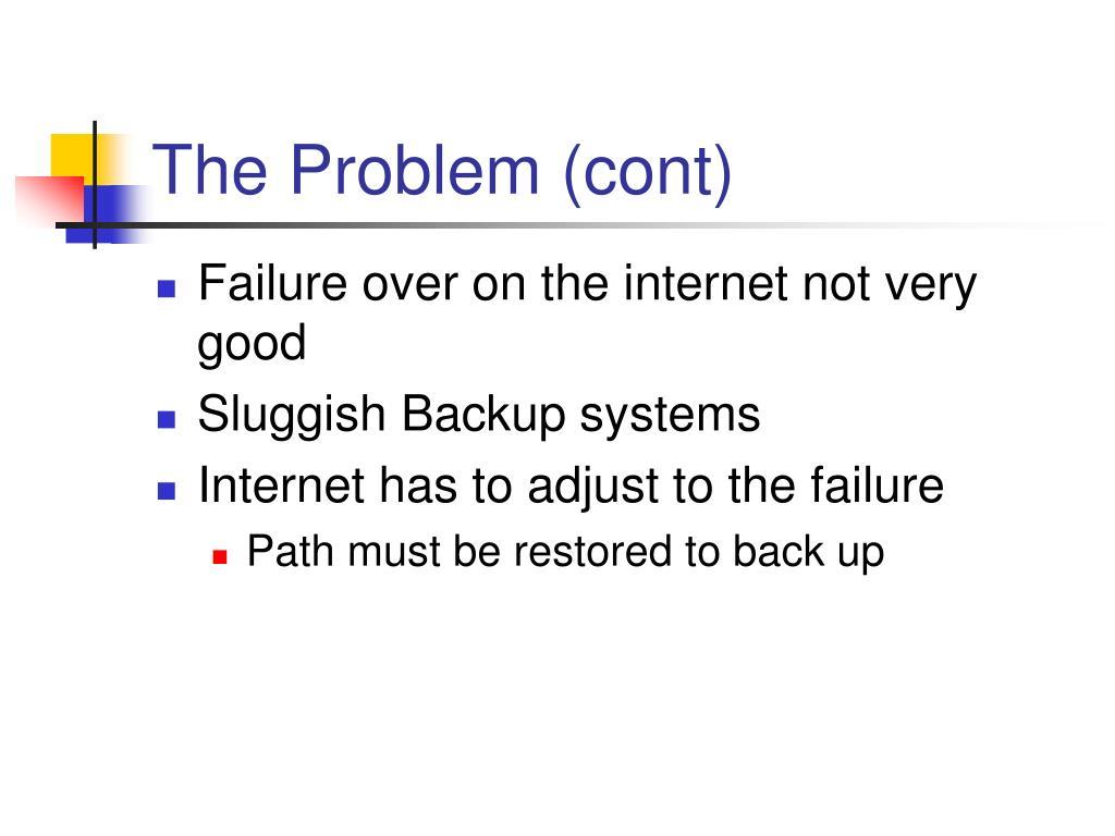 The Problem (cont)