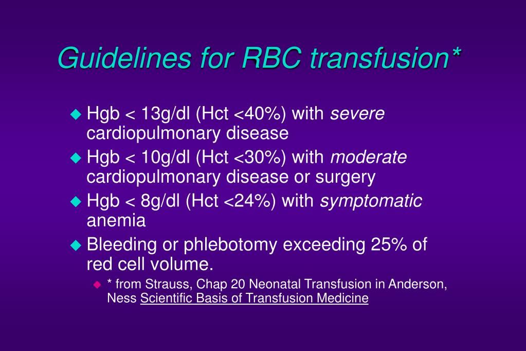 Guidelines for RBC transfusion*