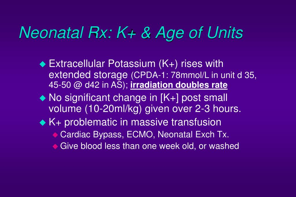 Neonatal Rx: K+ & Age of Units