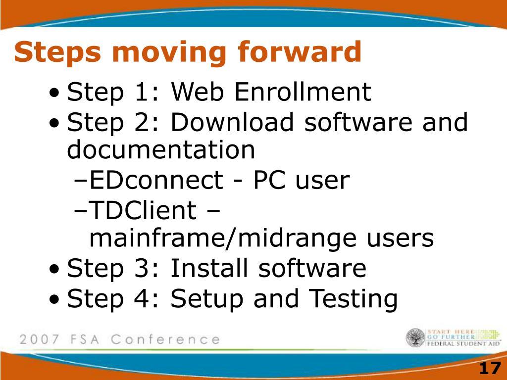 Steps moving forward