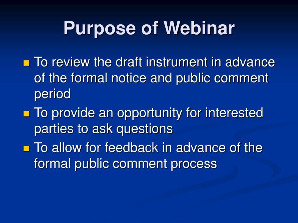 Purpose of Webinar