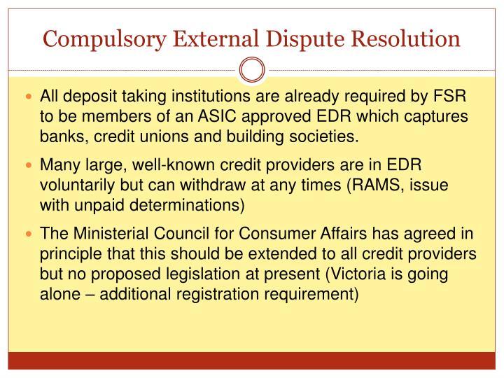 Compulsory External Dispute Resolution