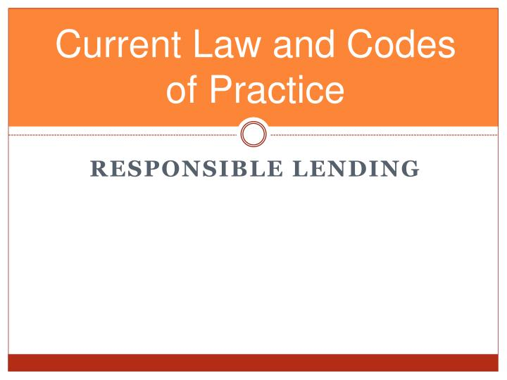 Current Law and Codes of Practice
