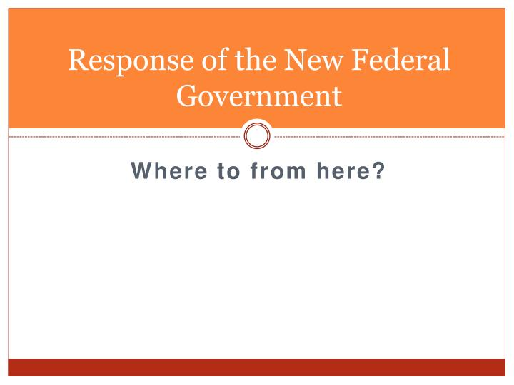 Response of the New Federal Government