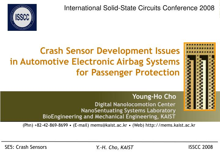 Crash sensor development issues in automotive electronic airbag systems for passenger protection