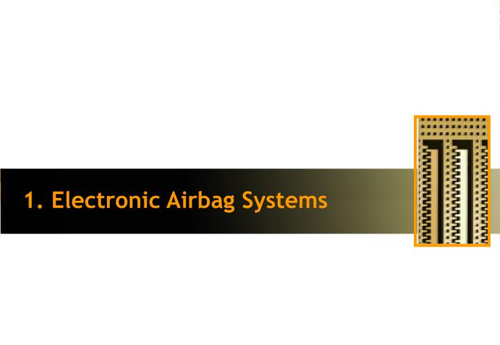 1. Electronic Airbag Systems