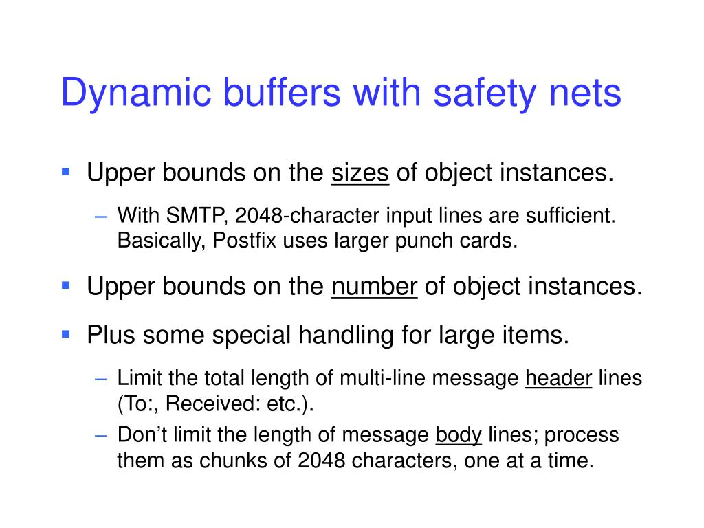 Dynamic buffers with safety nets