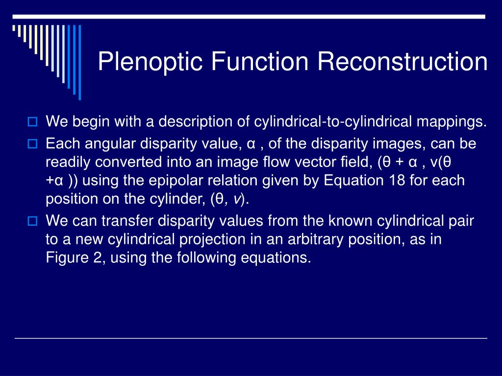 Plenoptic Function Reconstruction