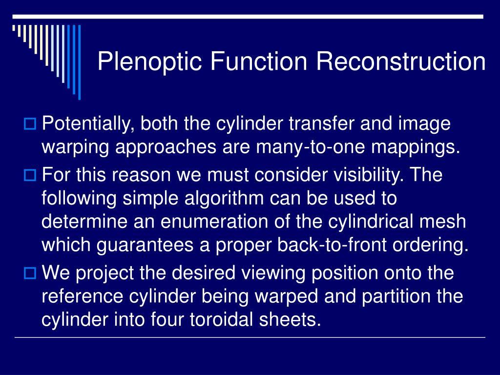 Plenoptic Function Reconstruction