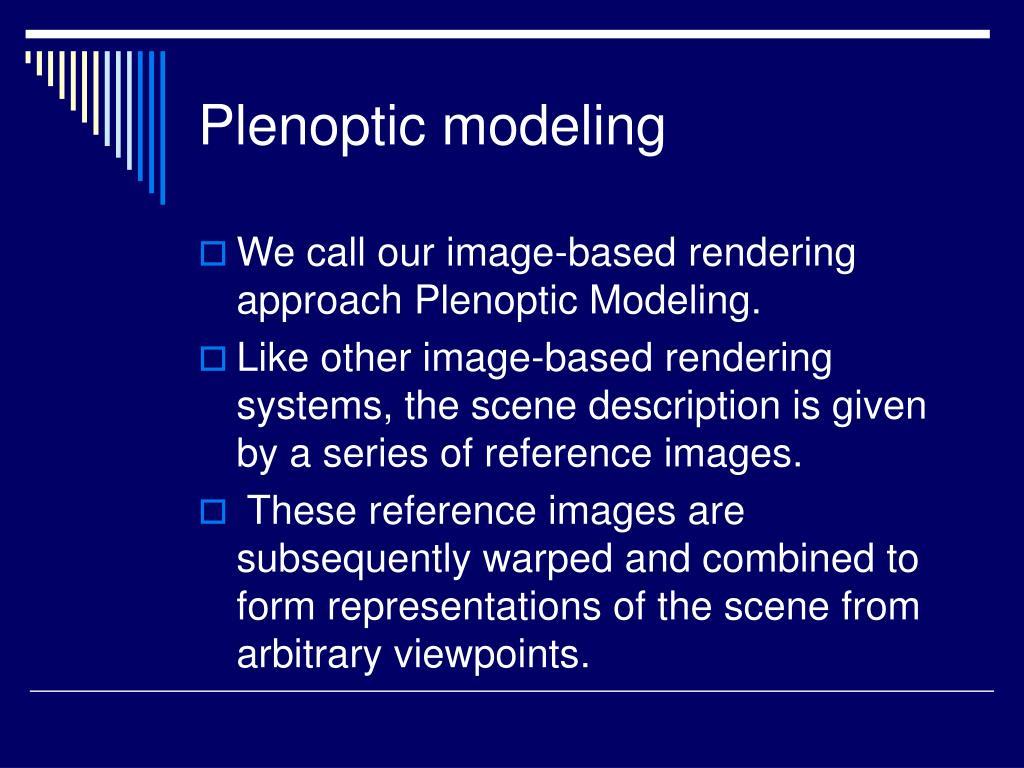 Plenoptic modeling