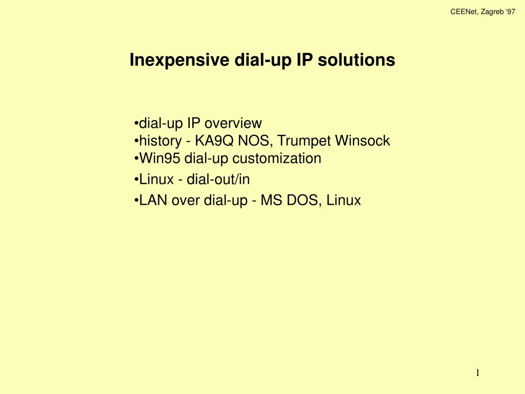 Inexpensive dial-up IP solutions