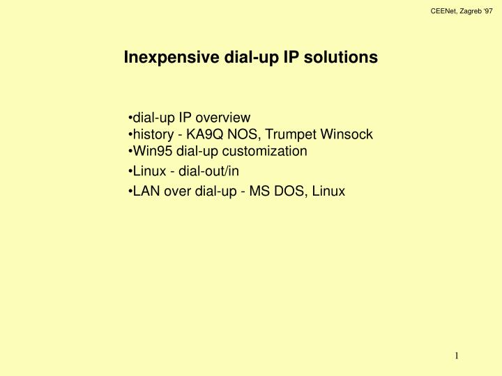 Inexpensive dial up ip solutions l.jpg