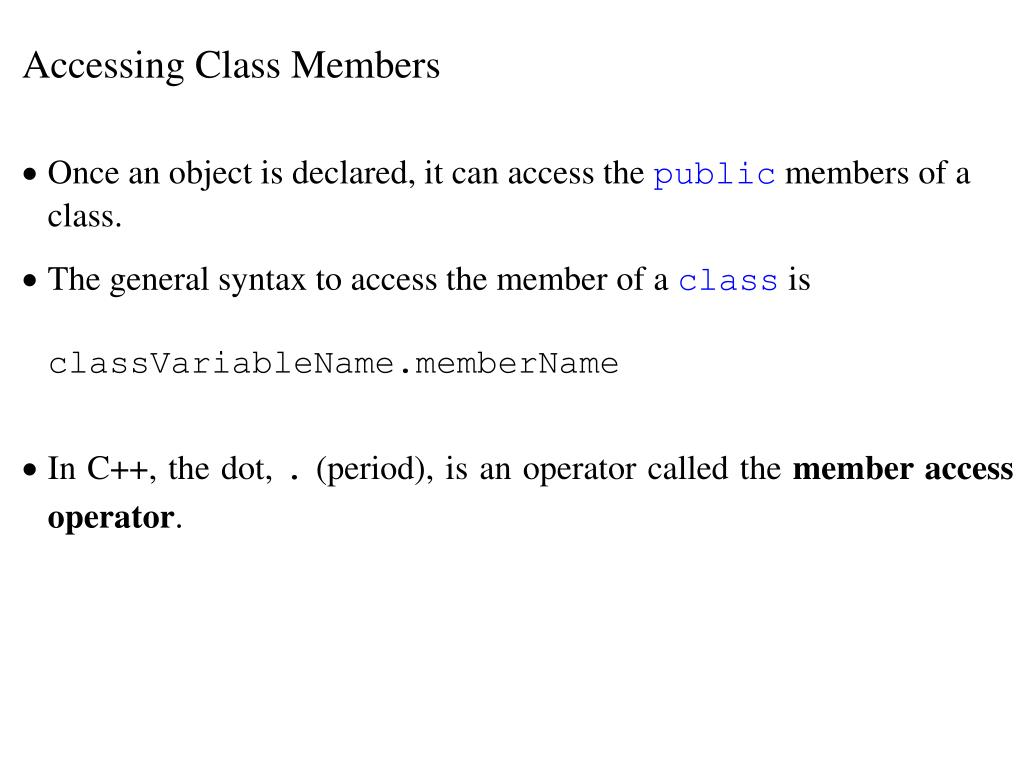 Accessing Class Members