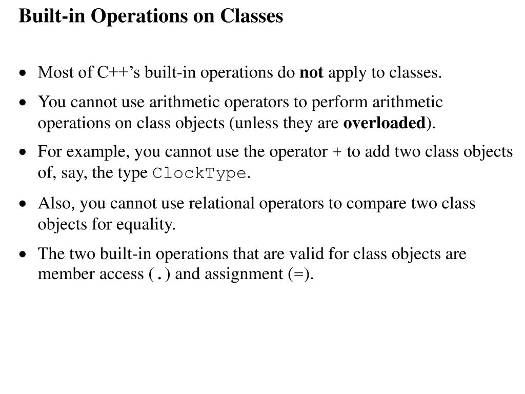 Built-in Operations on Classes