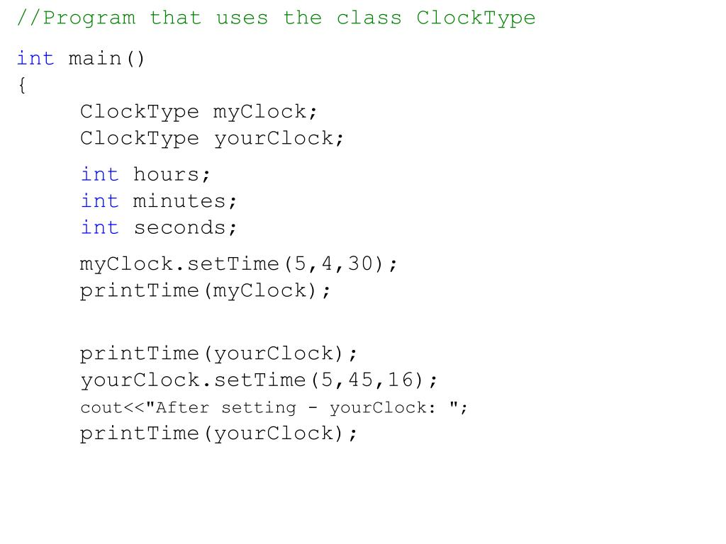 //Program that uses the class ClockType