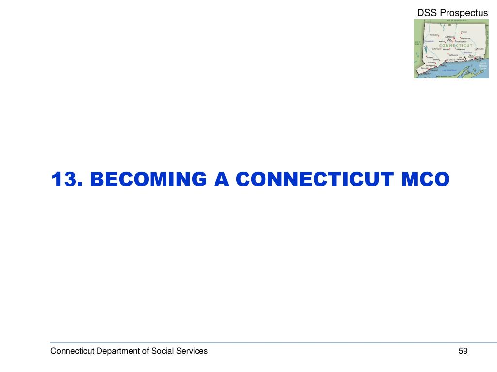 13. BECOMING A CONNECTICUT MCO