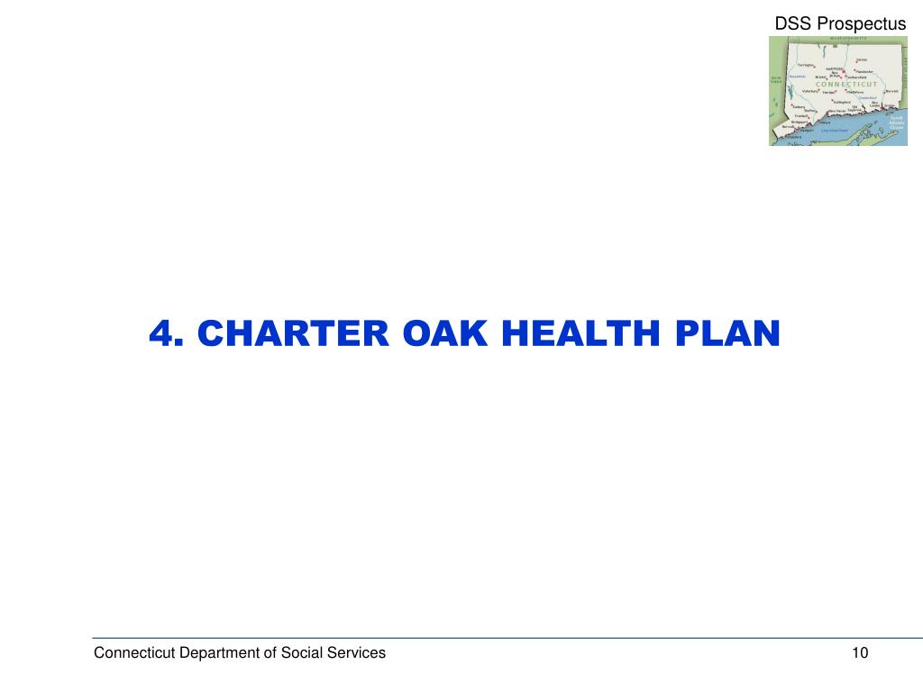 4. CHARTER OAK HEALTH PLAN