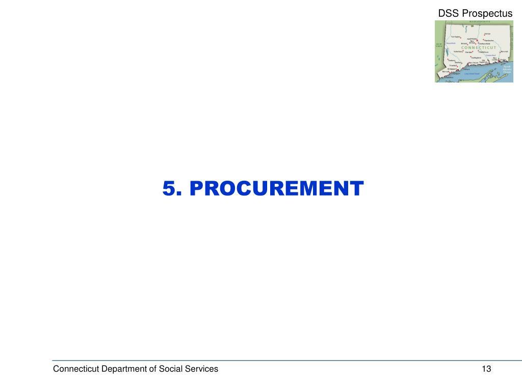 5. PROCUREMENT