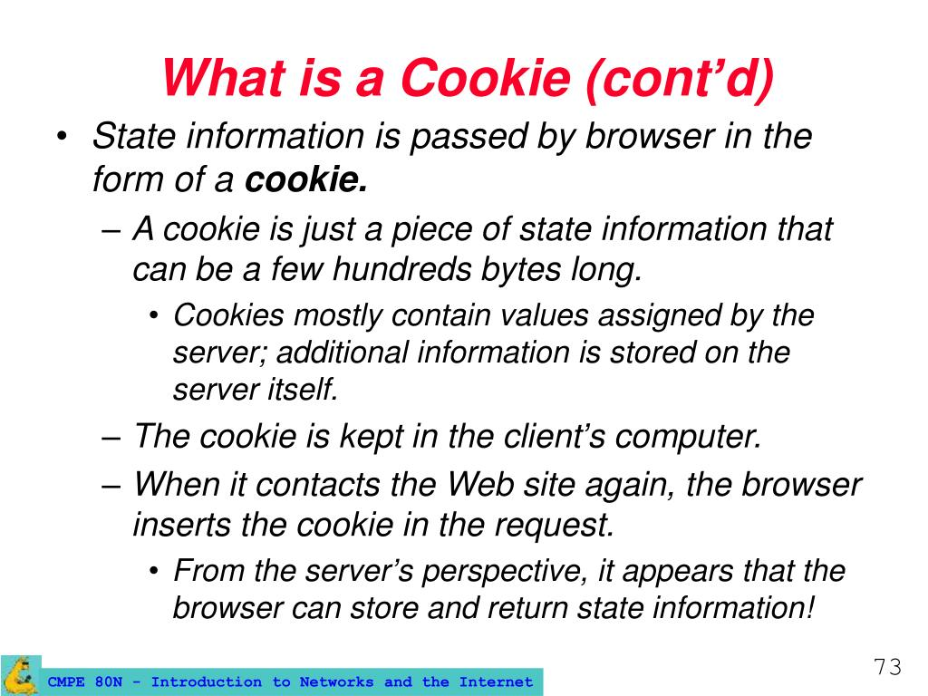 What is a Cookie (cont'd)