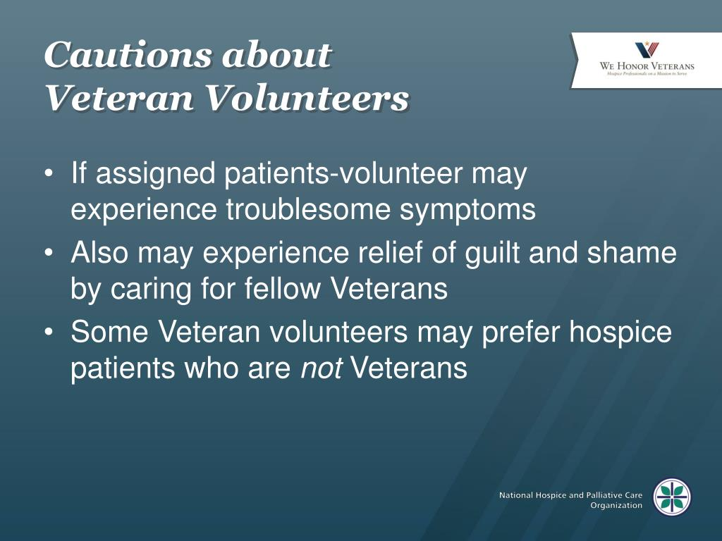 Cautions about Veteran Volunteers