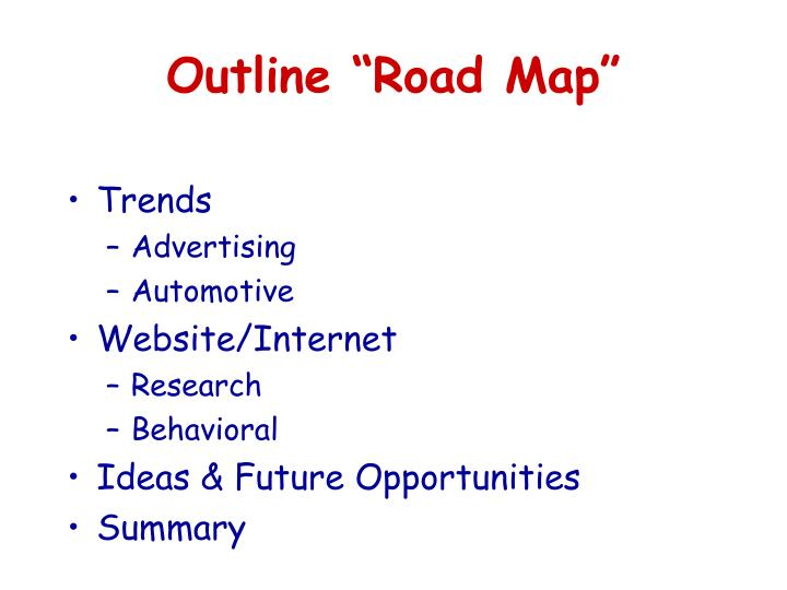 "Outline ""Road Map"""