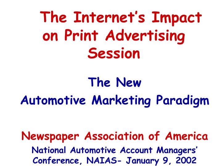 The internet s impact on print advertising session