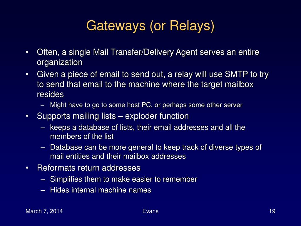 Gateways (or Relays)