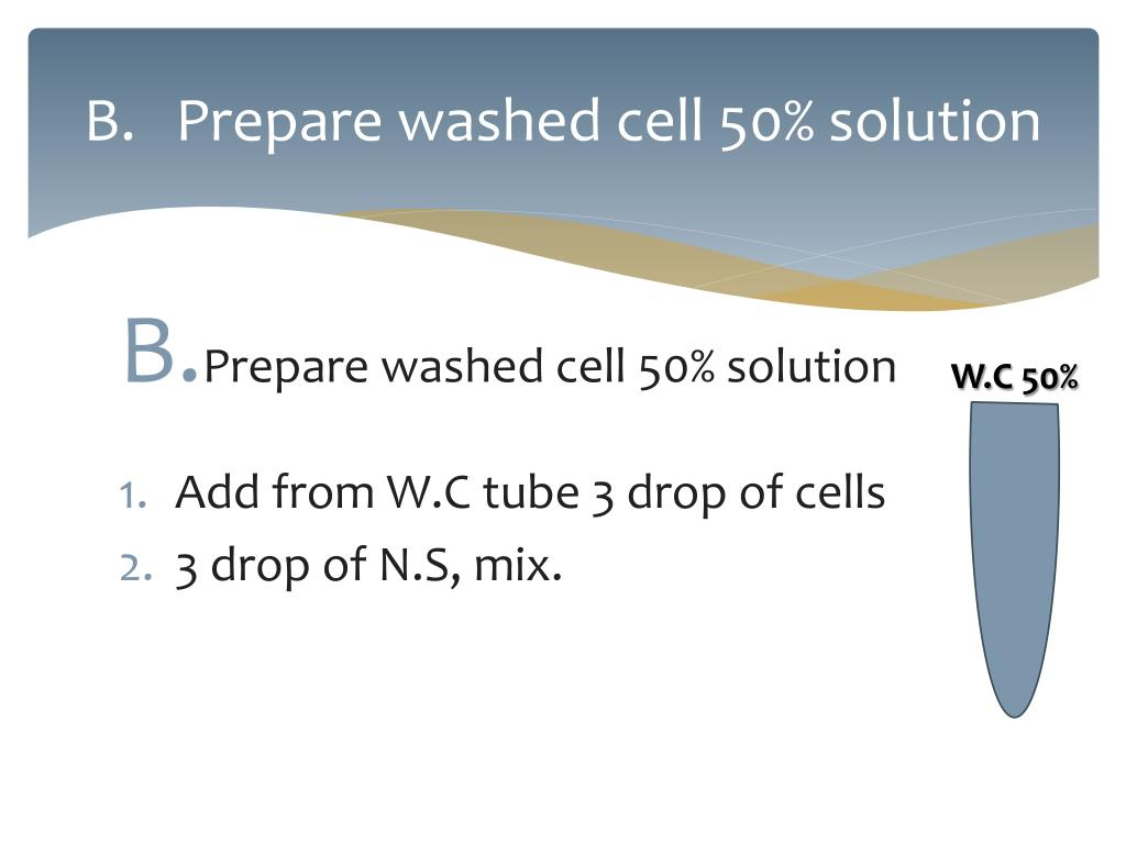 Prepare washed cell 50%