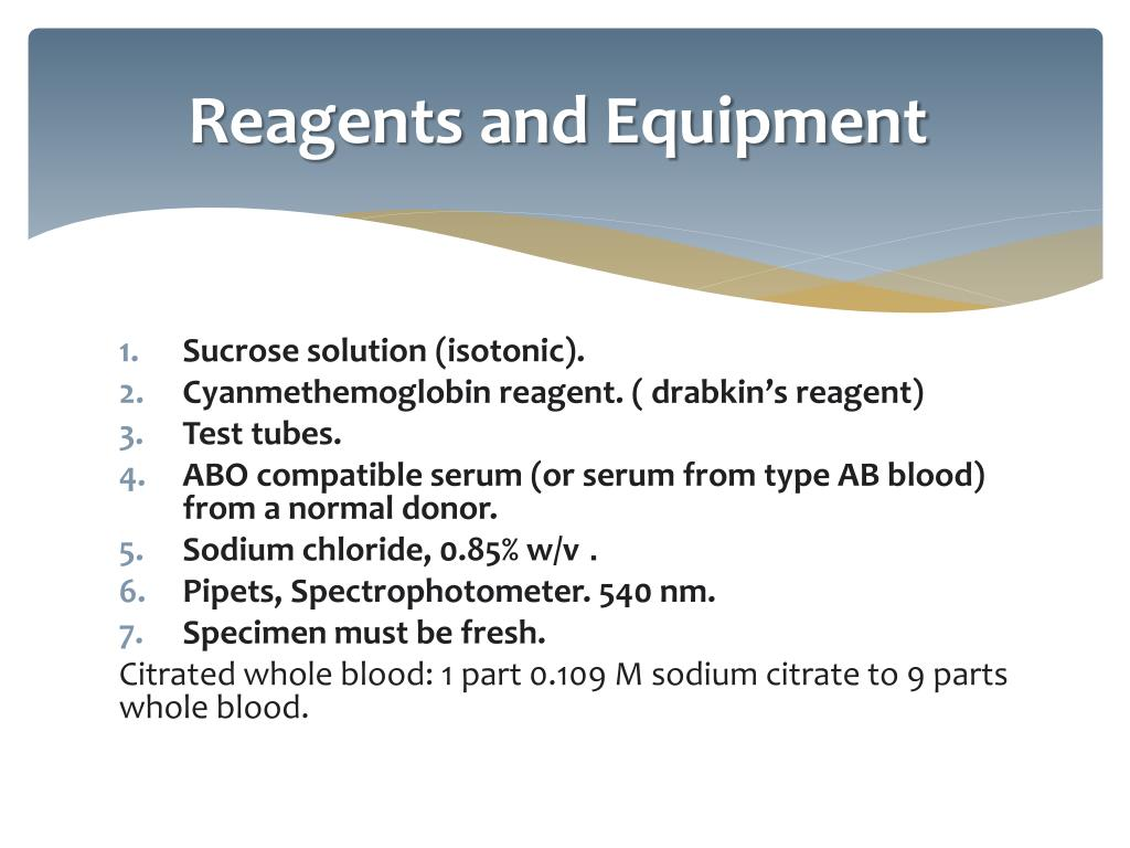 Reagents and Equipment