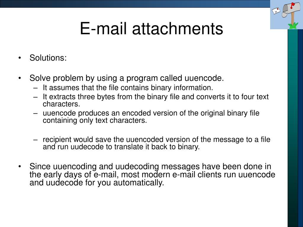 E-mail attachments