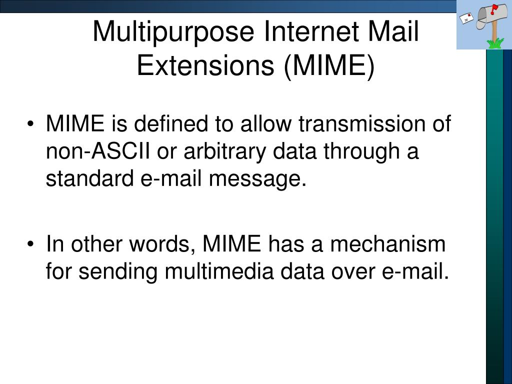 Multipurpose Internet Mail Extensions (MIME)