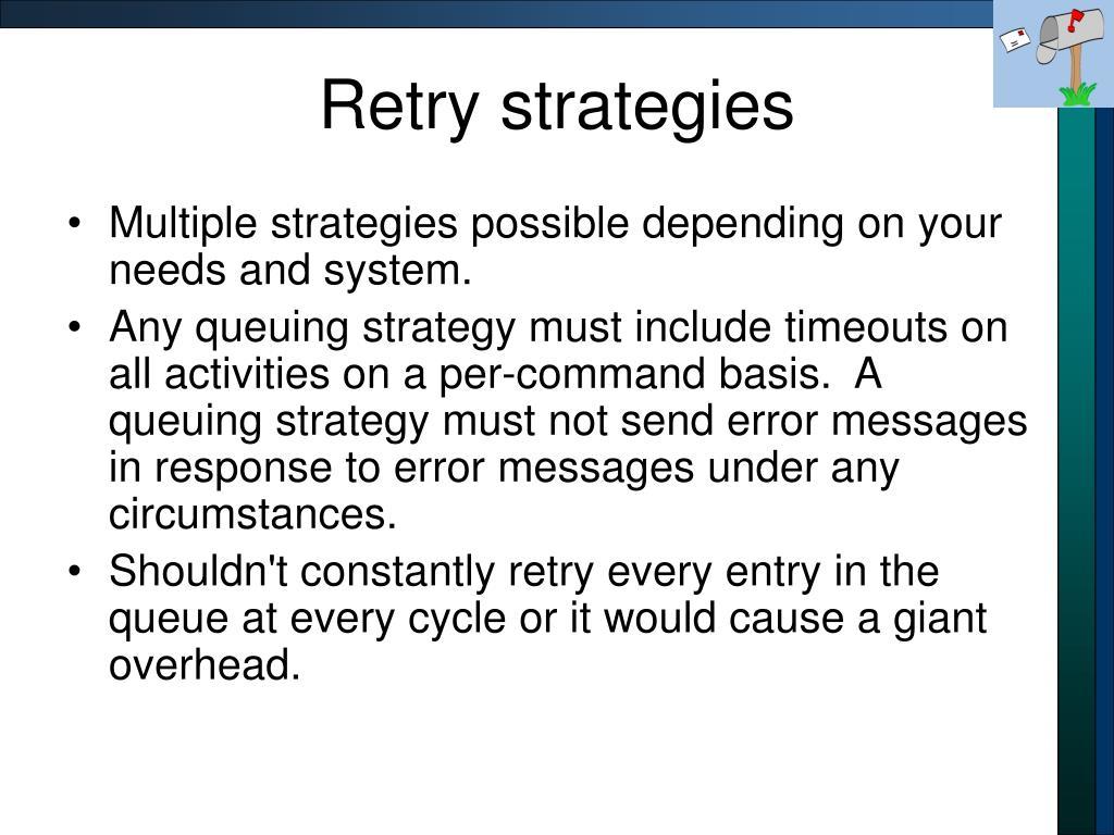 Retry strategies