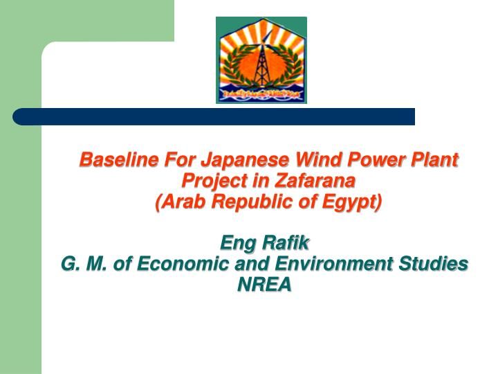 Baseline For Japanese Wind Power Plant