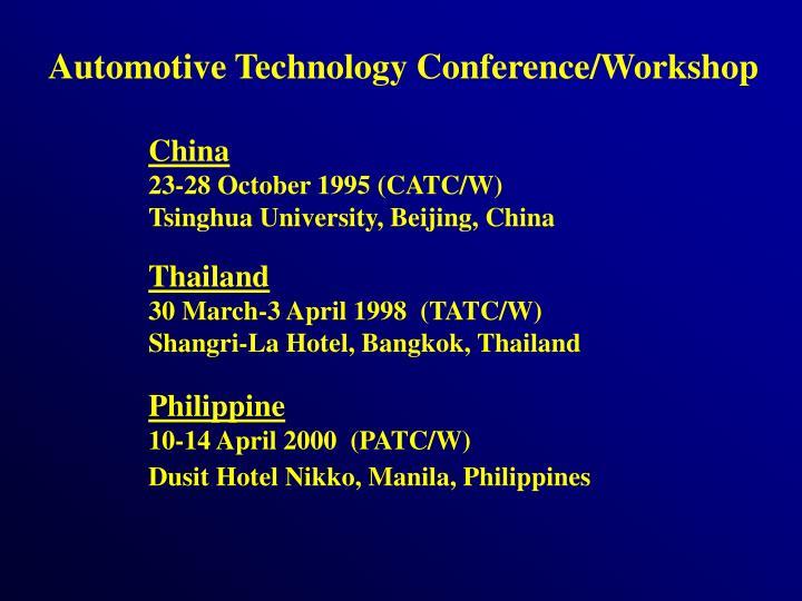 Automotive Technology Conference/Workshop