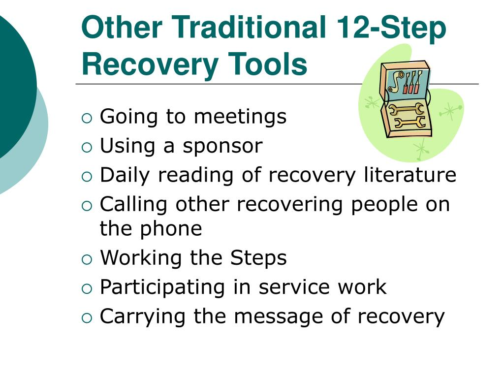 Other Traditional 12-Step Recovery Tools